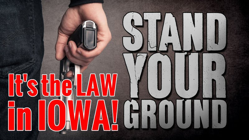 Stand-Your-Ground Takes Effect Here in Iowa!